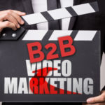 Quick Tips for B2B Video Marketing