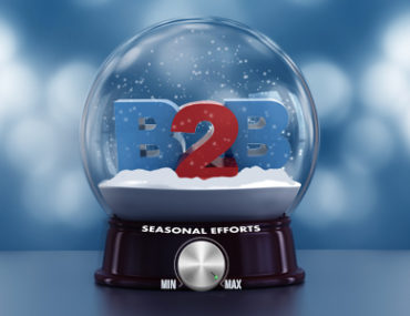 How to Maximize Your B2B Efforts During the Holiday Season