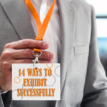 14 Ways a Marketing Agency Can Help You Exhibit Successfully at Trade Shows